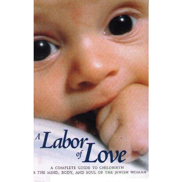 Labor Of Love Guide To Childbirth
