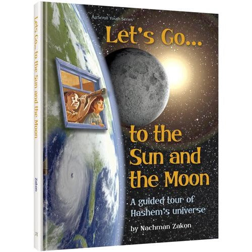 Lets Go to the Sun and the Moon