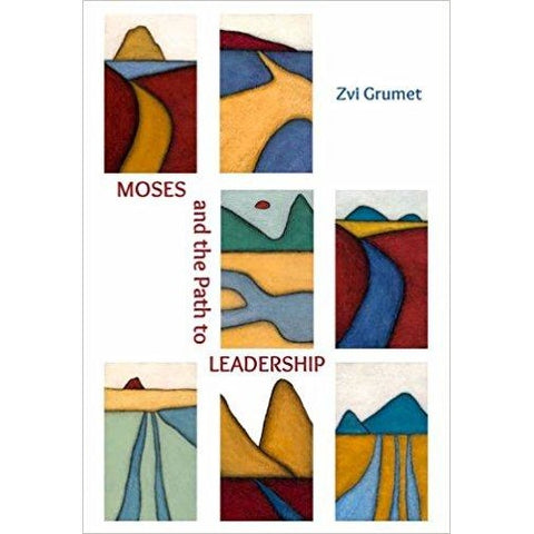 Moses and the Path of Leadership