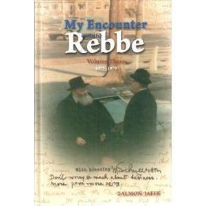 My Encounter With the Rebbe Volume 3