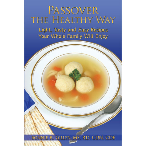 Passover The Healthy Way