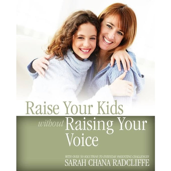 Raise Kids Without Raising Your Voice