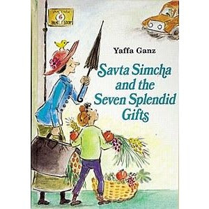 Savta Simcha & The Seven Splendid Gifts