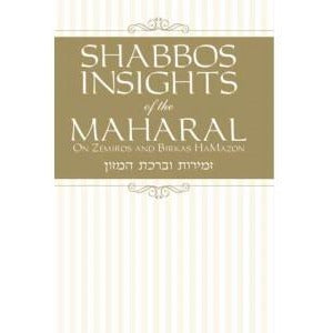 Shabbos Insights Of The Maharal