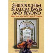 Shidduchim Shalom Bayis And Beyond