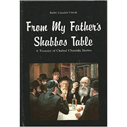 Stories From My Father Shabbos