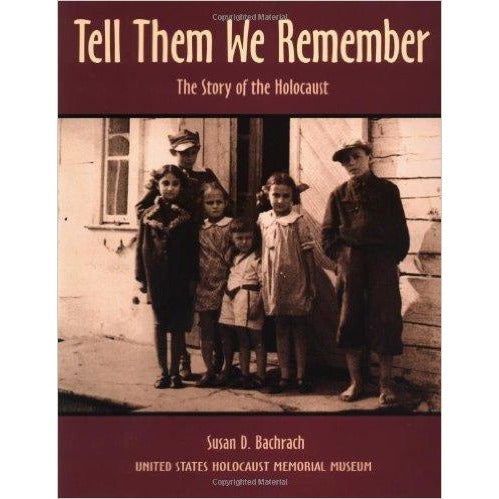 Tell Them We Remember