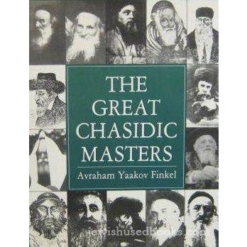 The Great Chasidic Masters