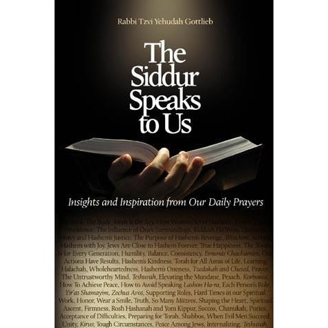 The Siddur Speaks To Us