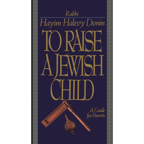 To Raise A Jewish Child