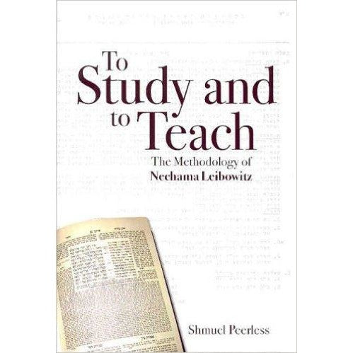 To Study And To Teach