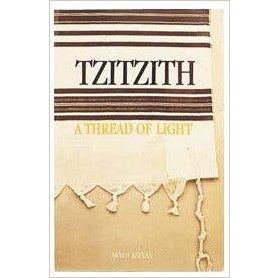 Tzitzith A Thread Of Light