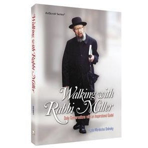 Walking With Rabbi Miller