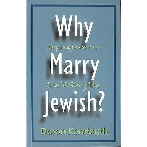Why Marry Jewish?