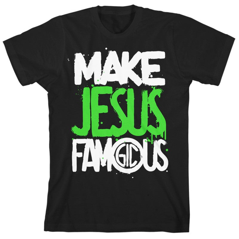MAKE JESUS FAMOUS PAINTED T-SHIRT