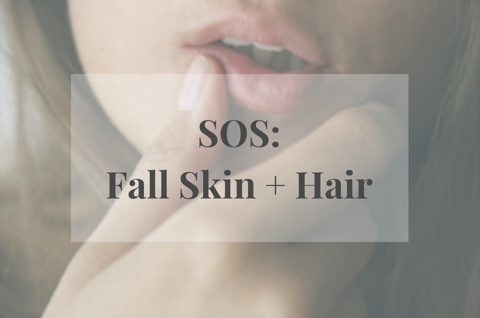 Skin & Hair SOS for Fall