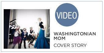 Washintonian Mom: Cover Story