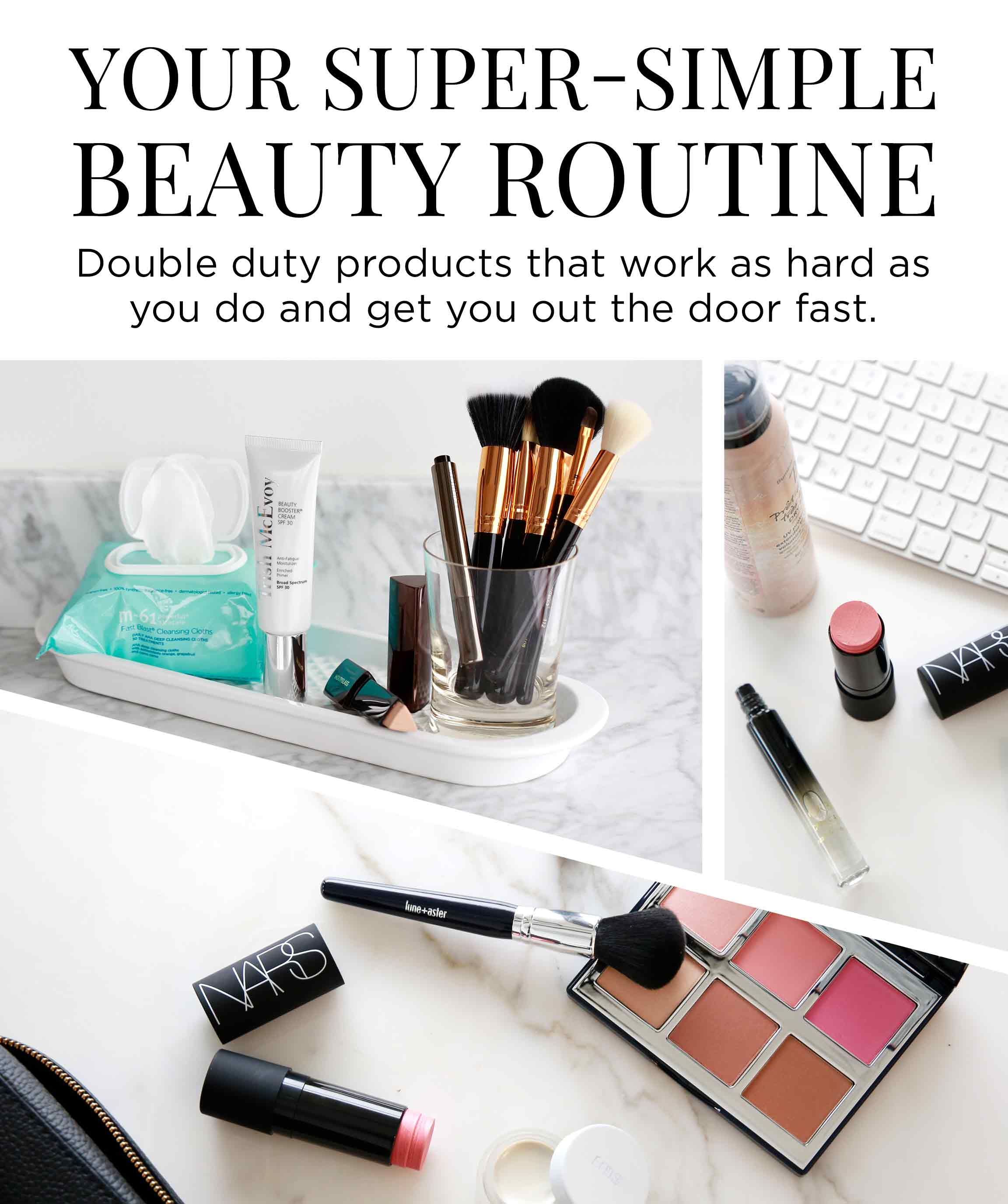 Your Super-Simple Beauty Routine