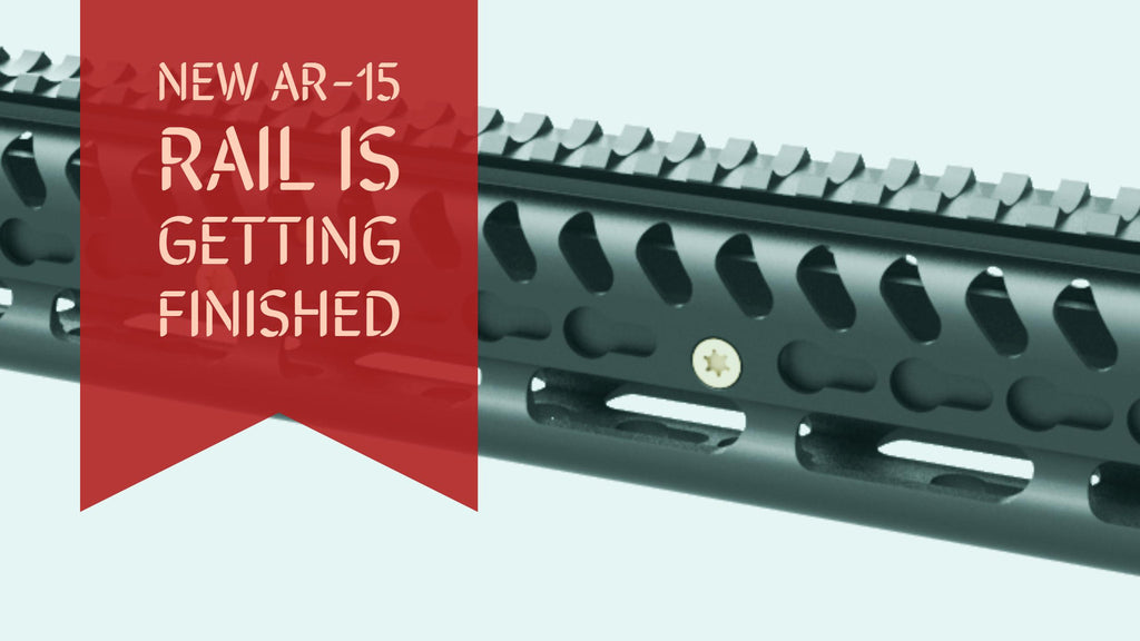 New AR-15 Rail is getting Finished