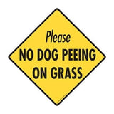 Please No Dog Peeing On Grass in Caution Yellow