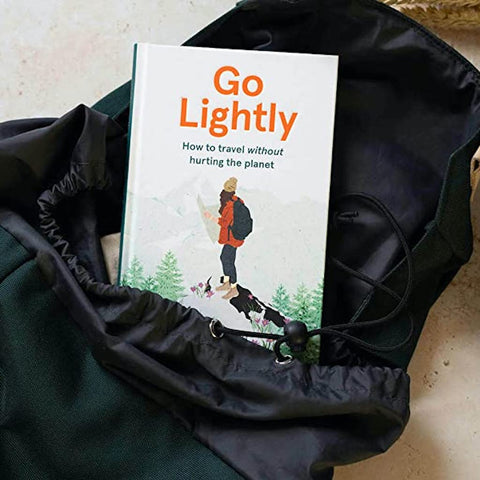 Go Lightly  |  How to Travel Without Hurting the Planet