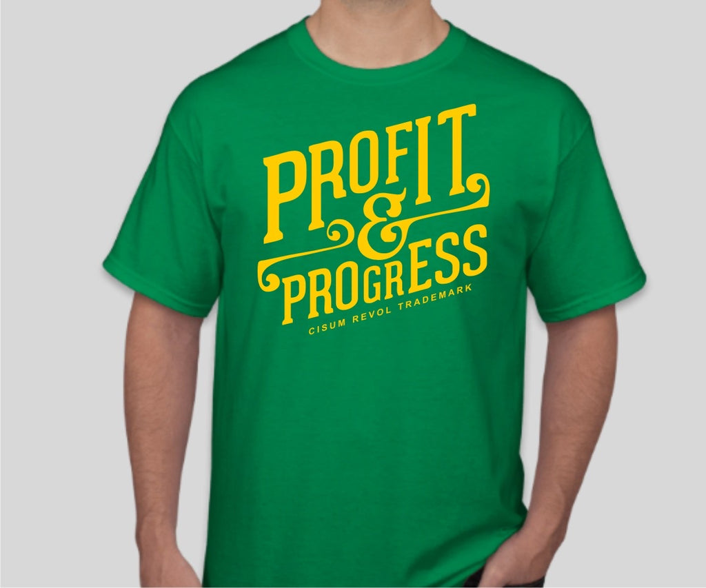 """Profit & Progress Tee"" Irish Green Tshirt with Light Gold Print"
