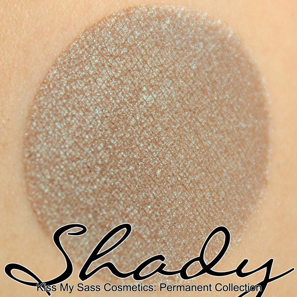 Kiss My Sass Cosmetics: Eyeshadow: Shady