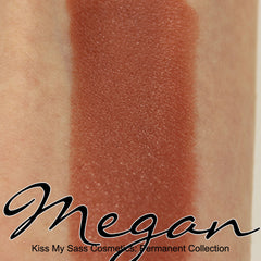 Kiss My Sass Cosmetics: Lipstick: Megan