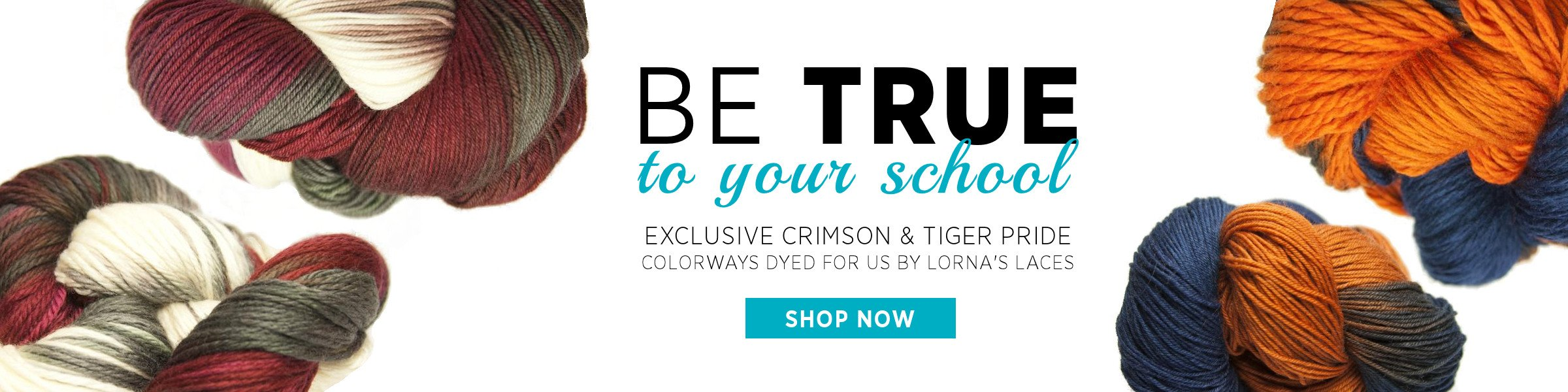 Be true to your school! Exclusive yarn colorways