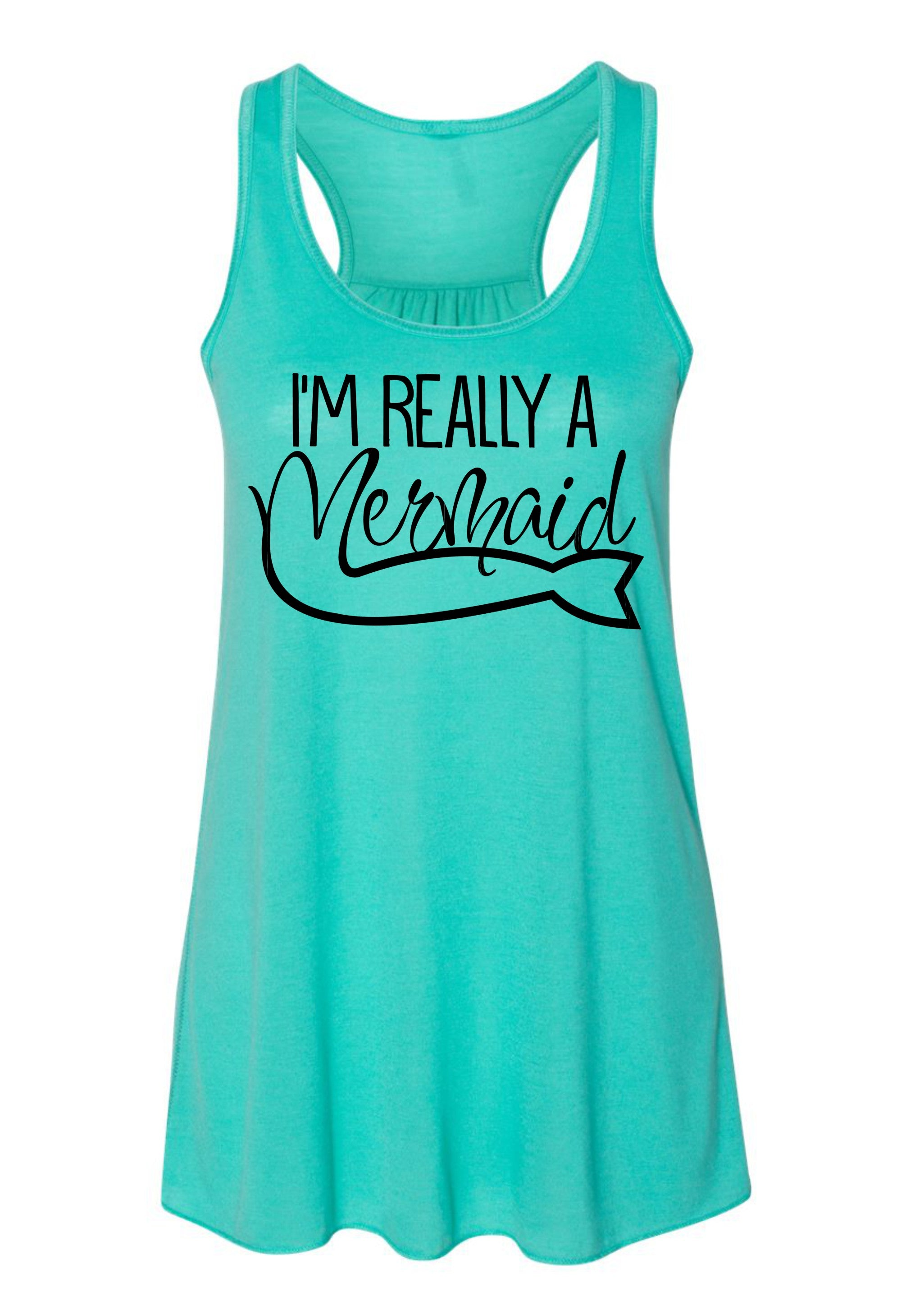 I M Really A Mermaid Flowy Tank Foreverstrong Apparel