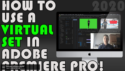 New Virtual Set Tutorial for Premiere Pro 2020!