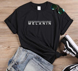Maybe It's Melanin T-Shirt