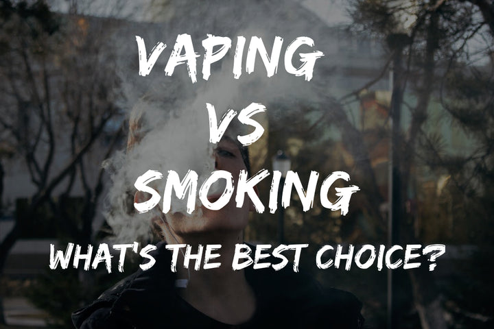 Vaping vs. Smoking -- What's Best?
