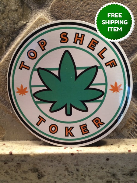 Top Shelf Toker Magnet (5.5 Inch Round) Default Type