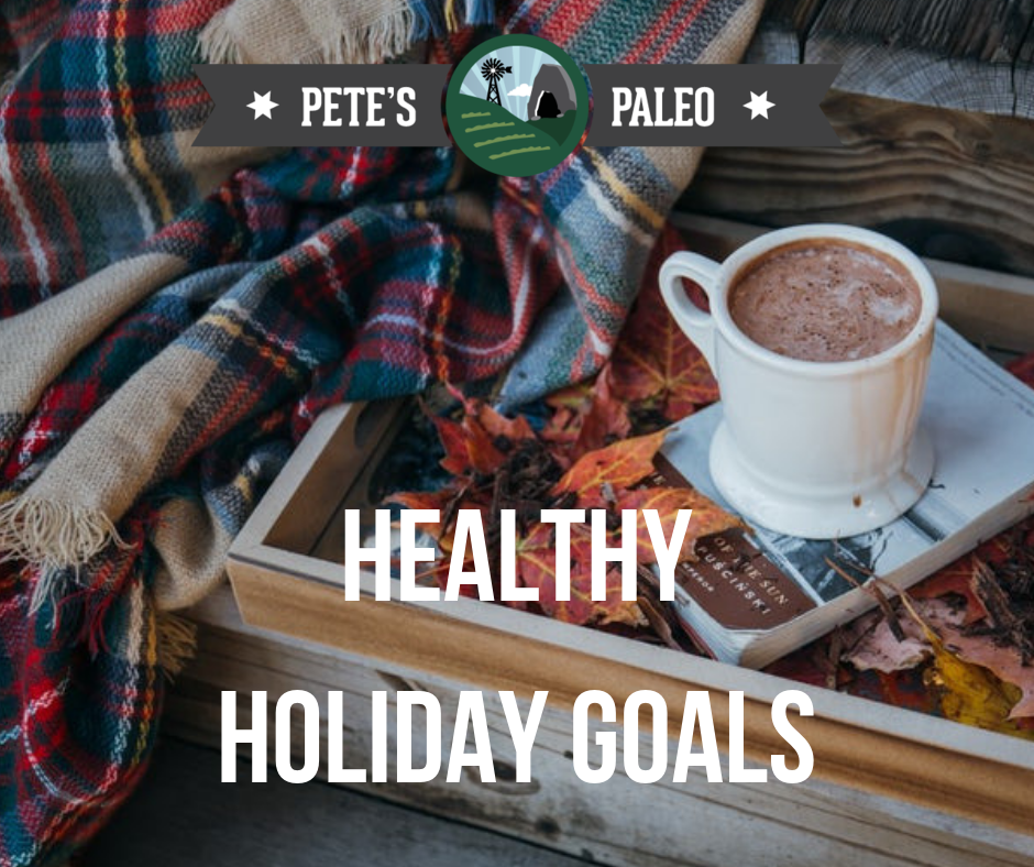 Healthy Holiday Goals