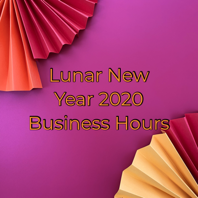 Lunar New Year 2020 Business Hours