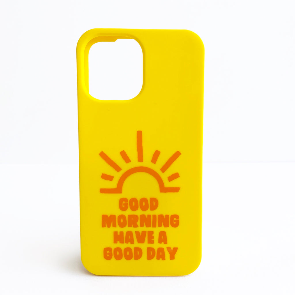 iPhone 12 Pro Max Simple Case - Have a Good Day!