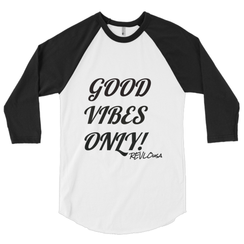GOOD VIBES Baseball tee - REVoLtiOn