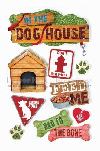 Paper House - In The Dog House - 3D Sticker