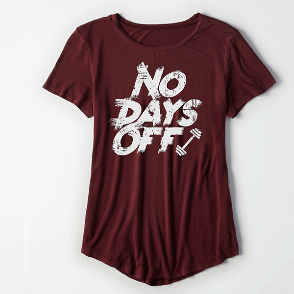No Days Off Women Tee - TeeFit Fashion