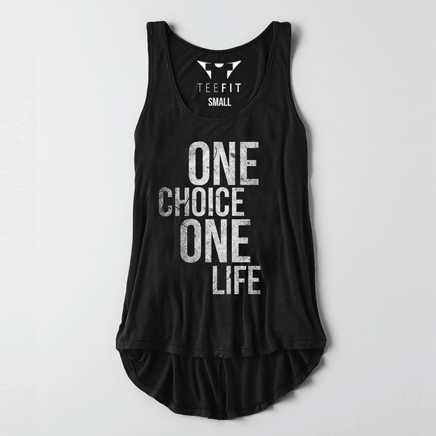 One Choice One Life Women Tank - TeeFit Fashion