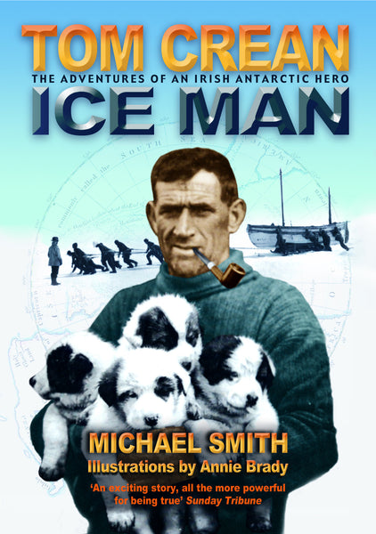 Tom Crean Ice Man Children's book
