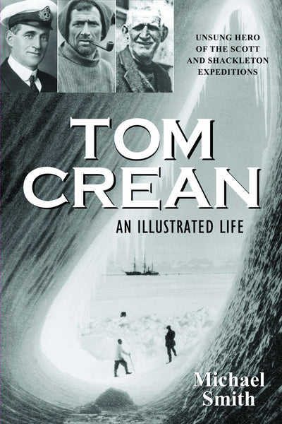 Tom Crean An Illustrated Life