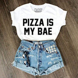 Pizza Is My Bae Printed T-Shirt