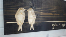 Load image into Gallery viewer, You + Me Bird Sign - Carved Wood Sign