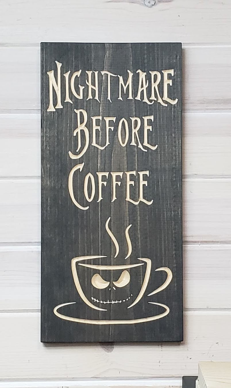 Nightmare Before Coffee - Carved Wood Sign - Wholesale