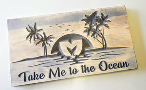 The Movement - Take Me To The Ocean - Carved Wood Sign