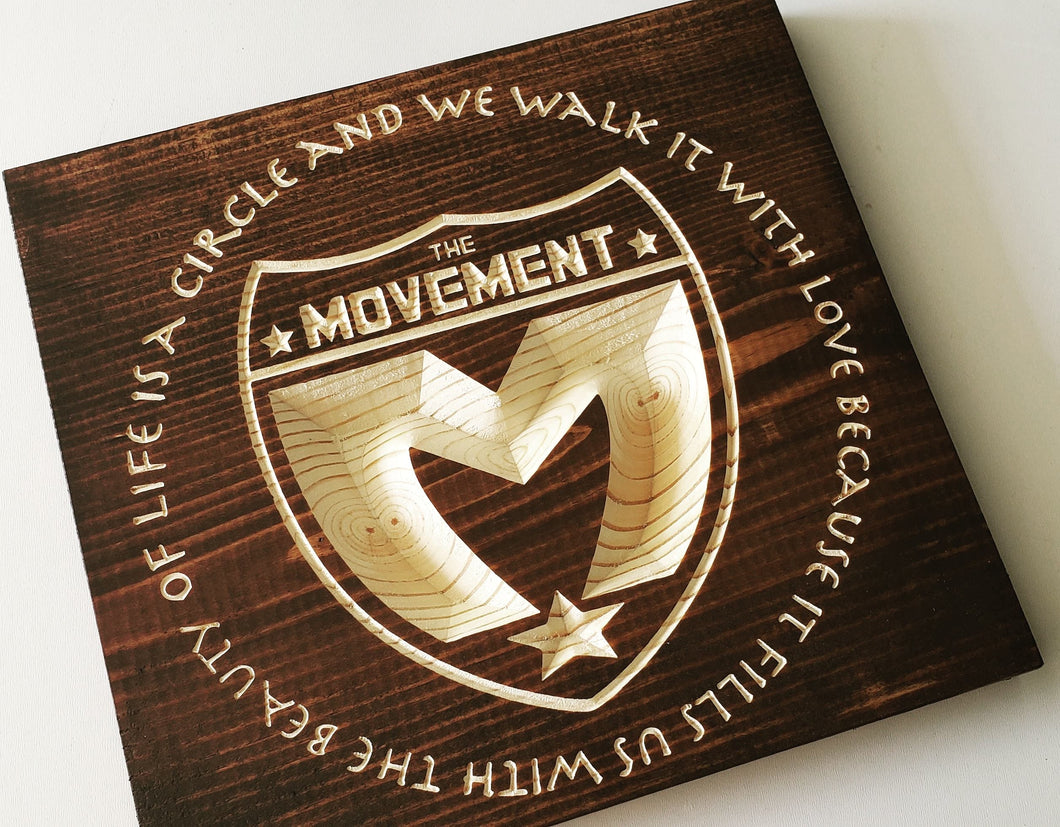 The Movement - Circle Of Life - Carved Wood Sign