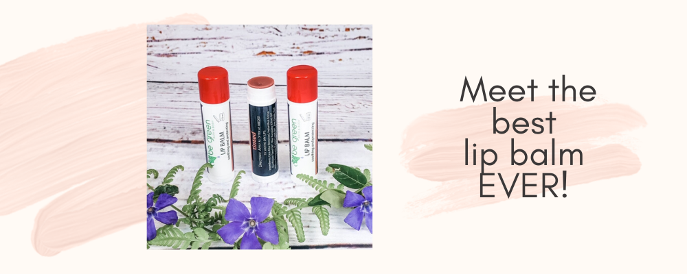 Our featured product is Tinted Lip Balm