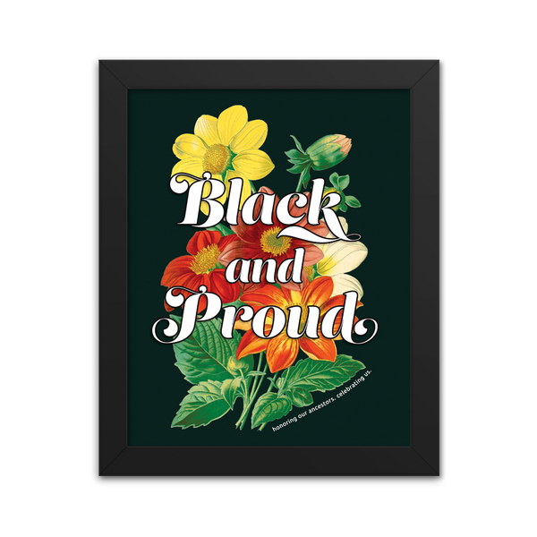 Black and Proud Floral